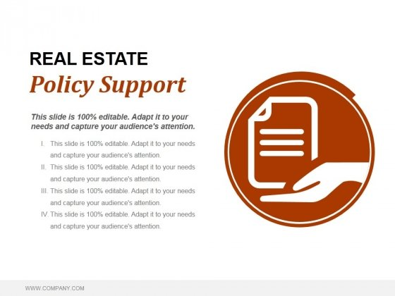 Real Estate Policy Support Ppt PowerPoint Presentation Visual Aids