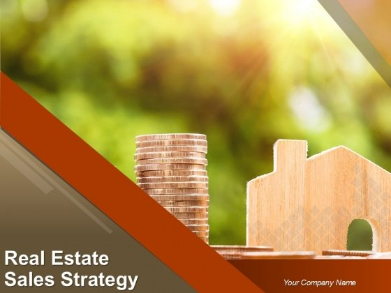 Real Estate Sales Strategy Ppt PowerPoint Presentation Complete Deck With Slides