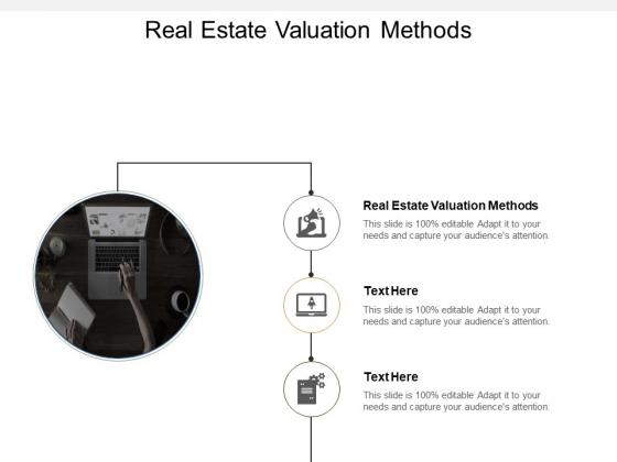Real Estate Valuation Methods Ppt PowerPoint Presentation File Designs Cpb