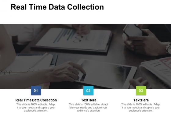 Real Time Data Collection Ppt PowerPoint Presentation Infographic Template Structure Cpb Pdf