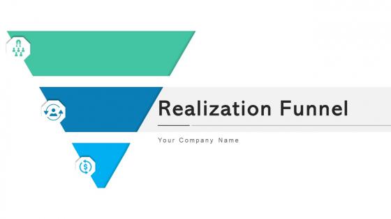 Realization Funnel Sales Interest Ppt PowerPoint Presentation Complete Deck With Slides