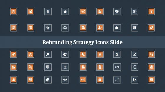 Rebranding Strategy Icons Slide Ppt PowerPoint Presentation Design Templates PDF