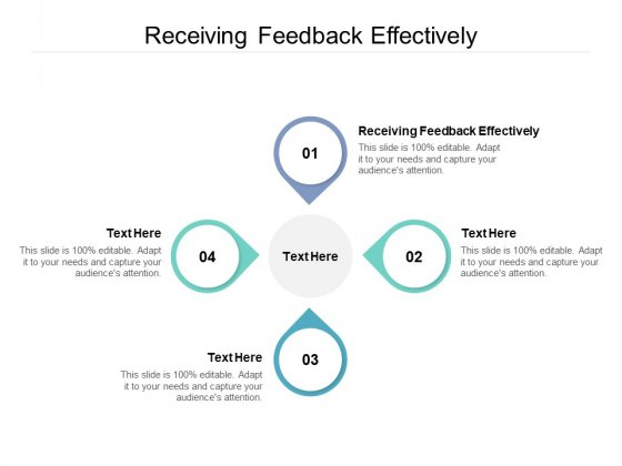 Receiving Feedback Effectively Ppt PowerPoint Presentation Slides Vector Cpb