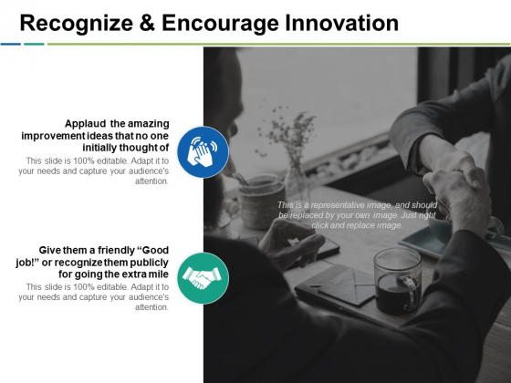 Recognize And Encourage Innovation Ppt PowerPoint Presentation Icon Design Ideas