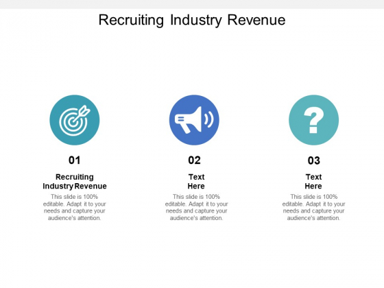 Recruiting Industry Revenue Ppt PowerPoint Presentation Graphics Cpb Pdf