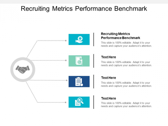Recruiting Metrics Performance Benchmark Ppt PowerPoint Presentation Styles Backgrounds