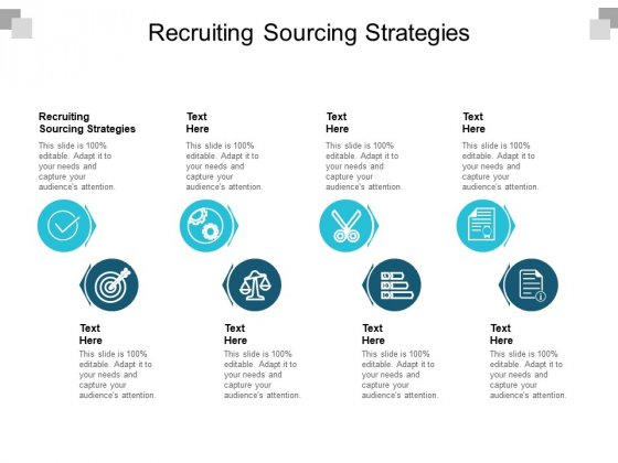 Recruiting Sourcing Strategies Ppt PowerPoint Presentation Gallery Graphics Pictures Cpb