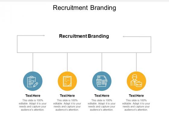 Recruitment Branding Ppt PowerPoint Presentation Slides Styles Cpb
