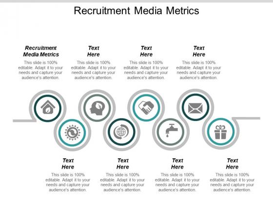 Recruitment Media Metrics Ppt PowerPoint Presentation File Design Ideas Cpb
