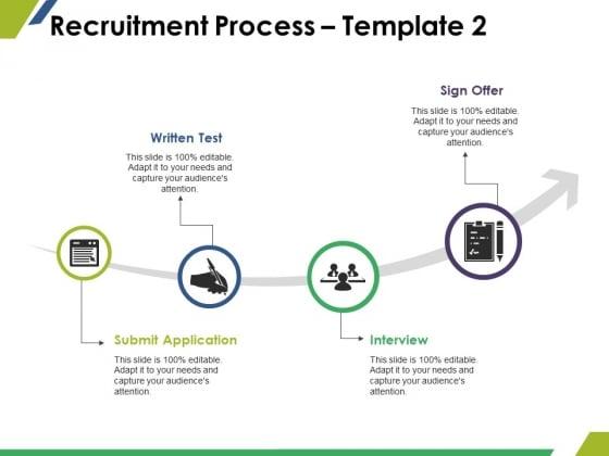 Recruitment Process Template 2 Ppt PowerPoint Presentation Slides Show
