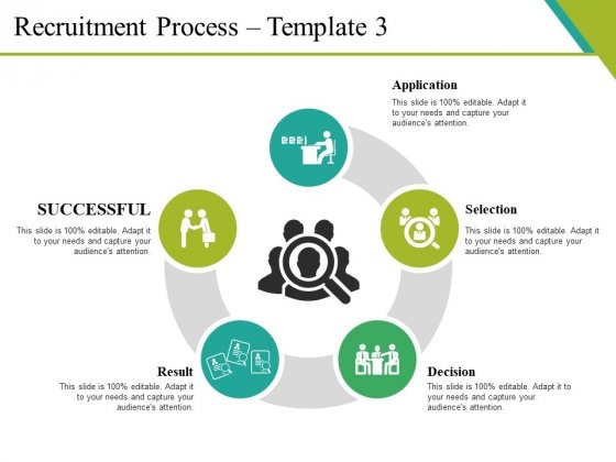 Recruitment Process Template 3 Ppt PowerPoint Presentation Pictures Layouts