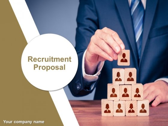 Recruitment Proposal Ppt PowerPoint Presentation Complete Deck With Slides