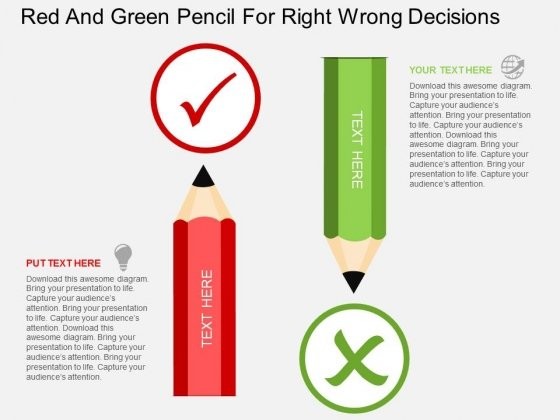Red And Green Pencil For Right Wrong Decisions Powerpoint Template