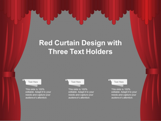 Red Curtain Design With Three Text Holders Ppt Powerpoint Presentation Show Shapes
