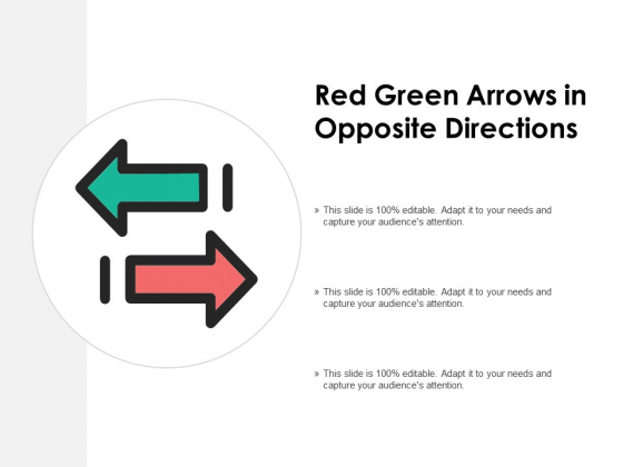 Red Green Arrows In Opposite Directions Ppt PowerPoint Presentation Layouts Picture