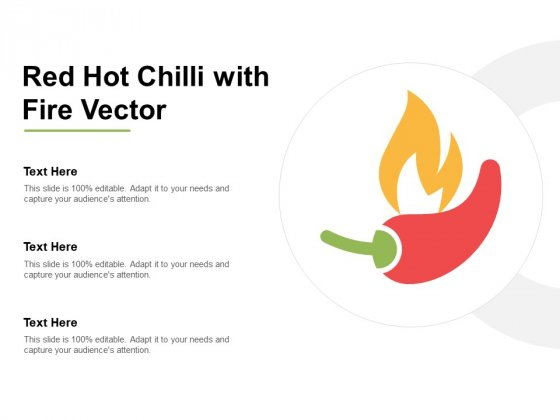Red Hot Chilli With Fire Vector Ppt PowerPoint Presentation Gallery Design Inspiration