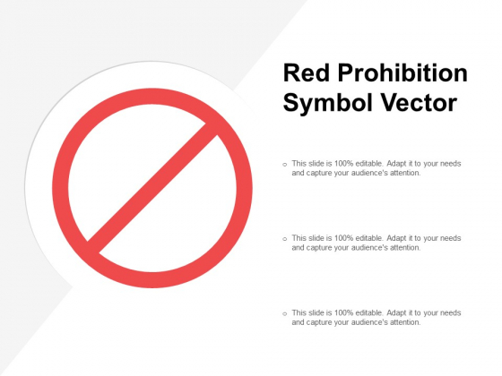 Red Prohibition Symbol Vector Ppt PowerPoint Presentation Icon Professional