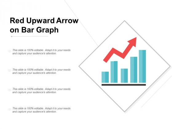 Red Upward Arrow On Bar Graph Ppt Powerpoint Presentation Infographics