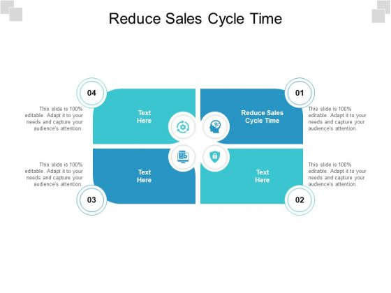 Reduce Sales Cycle Time Ppt PowerPoint Presentation Pictures Graphics Cpb Pdf