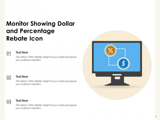 Refund_Coin_Rebate_Monitor_Showing_Circle_Arrow_Ppt_PowerPoint_Presentation_Complete_Deck_Slide_4