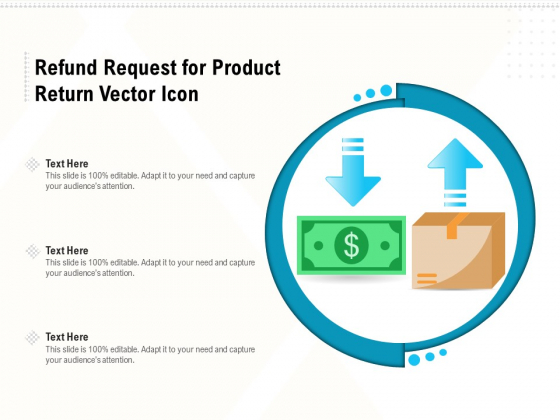 Refund_Request_For_Product_Return_Vector_Icon_Ppt_PowerPoint_Presentation_File_Sample_PDF_Slide_1