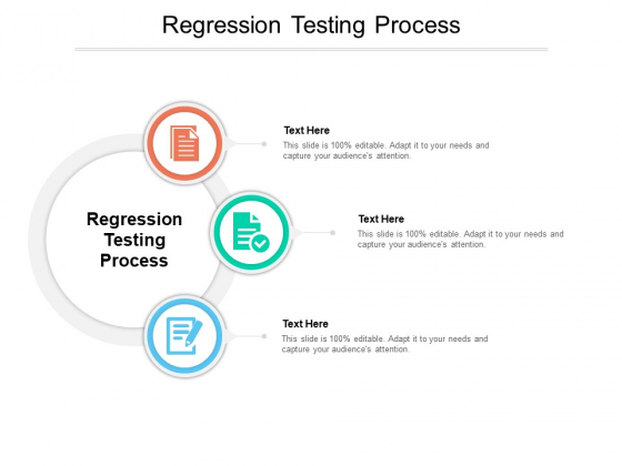 Regression Testing Process Ppt PowerPoint Presentation Icon Show Cpb Pdf
