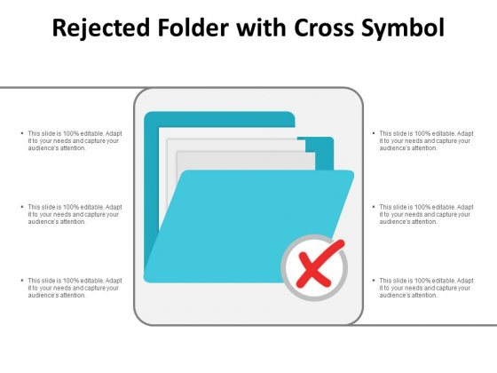 Rejected Folder With Cross Symbol Ppt Powerpoint Presentation Topics