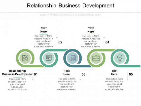 Relationship Business Development Ppt PowerPoint Presentation Infographic Template Model Cpb Pdf