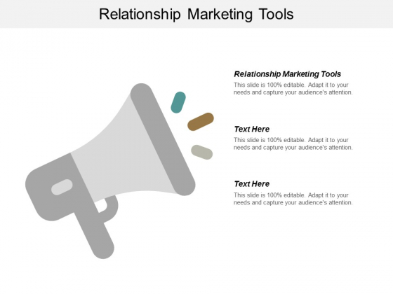 Relationship Marketing Tools Ppt PowerPoint Presentation Layouts Show Cpb