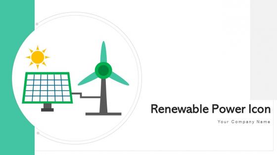 Renewable Power Icon Source Utilization Ppt PowerPoint Presentation Complete Deck With Slides