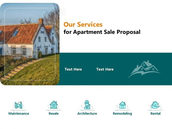 Rent Condominium Our Services For Apartment Sale Proposal Ppt Gallery Guide PDF