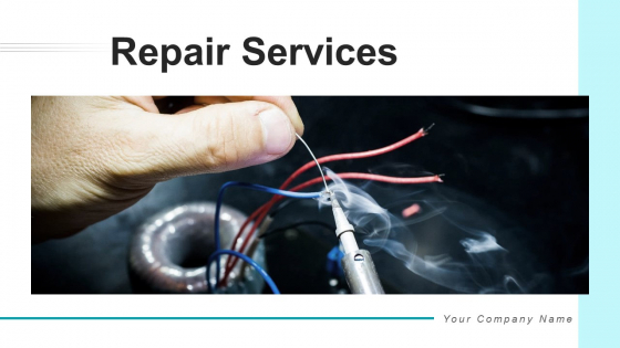 Repair Services Deployment Price Ppt PowerPoint Presentation Complete Deck With Slides