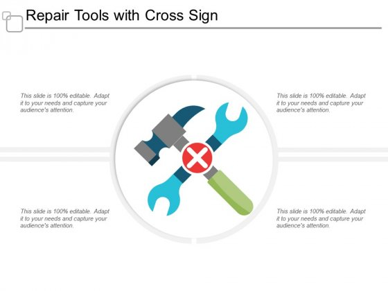 Repair Tools With Cross Sign Ppt Powerpoint Presentation Model Graphics Pictures