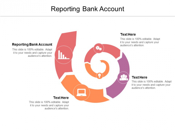 Reporting Bank Account Ppt PowerPoint Presentation Slides Information Cpb Pdf