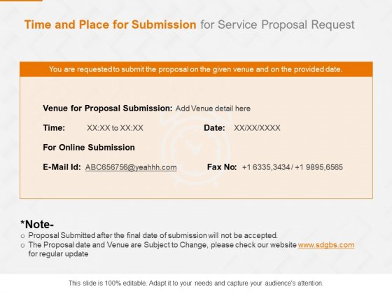 Request Corporate Work Time And Place For Submission For Service Proposal Ppt Model Deck PDF