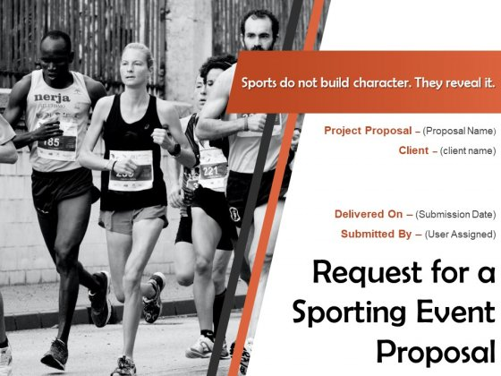 Request For A Sporting Event Proposal Ppt PowerPoint Presentation Complete Deck With Slides