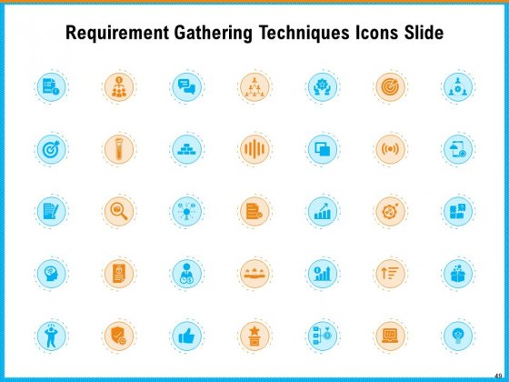 Requirement_Gathering_Techniques_Ppt_PowerPoint_Presentation_Complete_Deck_With_Slides_Slide_49