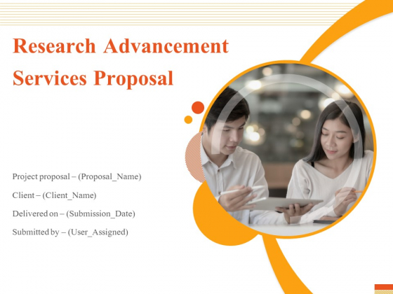 Research Advancement Services Proposal Ppt PowerPoint Presentation Complete Deck With Slides