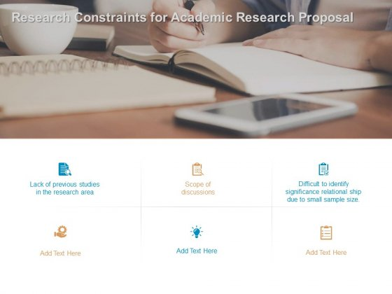 Research Constraints For Academic Research Proposal Ppt PowerPoint Presentation File Background