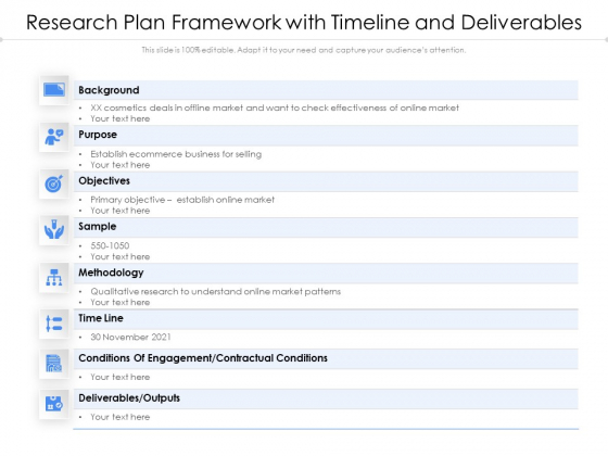 Research Plan Framework With Timeline And Deliverables Ppt PowerPoint Presentation Show Microsoft PDF