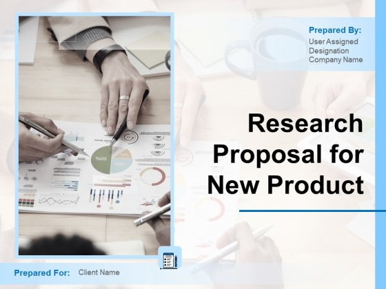 Research Proposal For New Product Ppt PowerPoint Presentation Complete Deck With Slides