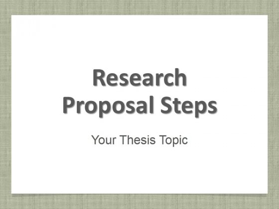 Research_Proposal_Steps_Ppt_PowerPoint_Presentation_Complete_Deck_With_Slides_Slide_1