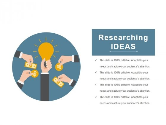 Researching Ideas Ppt PowerPoint Presentation Show Graphics Example