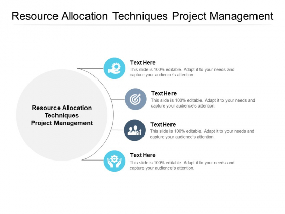 Resource Allocation Techniques Project Management Ppt PowerPoint Presentation Model Samples Cpb Pdf