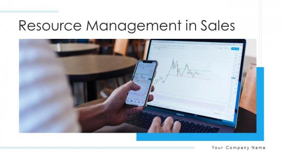 Resource Management In Sales Targets Market Ppt PowerPoint Presentation Complete Deck With Slides