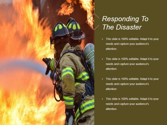 Responding To The Disaster Ppt PowerPoint Presentation Samples