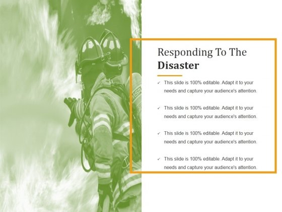 Responding To The Disaster Ppt PowerPoint Presentation Templates