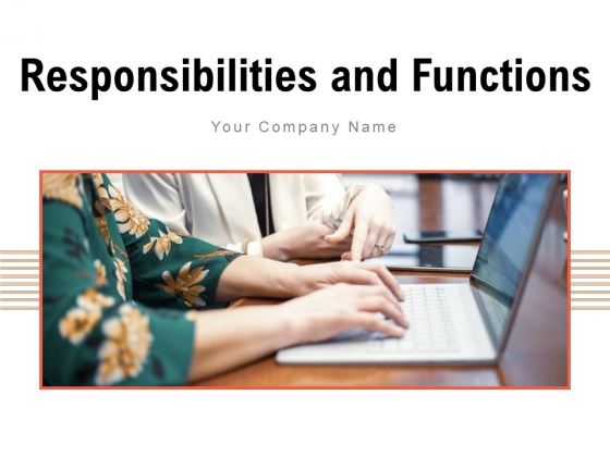 Responsibilities And Functions Marketing Organization Ppt PowerPoint Presentation Complete Deck