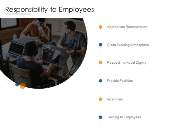 Responsibility To Employees Ppt PowerPoint Presentation File Graphics Pictures