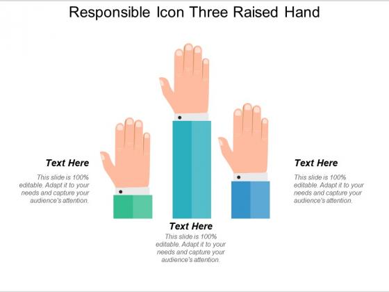 Responsible_Icon_Three_Raised_Hand_Ppt_PowerPoint_Presentation_File_Inspiration_PDF_Slide_1